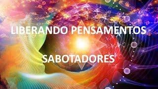 ARCTURIANOS - LIBERANDO PENSAMENTOS SABOTADORES