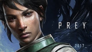 Prey – Official Gameplay Trailer - Version 2 | Another Yu