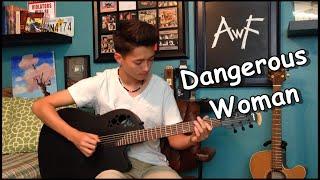 getlinkyoutube.com-Ariana Grande - Dangerous Woman - Cover (Fingerstyle Guitar)
