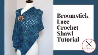 getlinkyoutube.com-Broomstick Lace Crochet Shawl Free Pattern Workshop