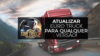 getlinkyoutube.com-Como atualizar Euro Truck Simulator 2 para a versão 1.26.2.4 (QUALQUER VERSÃO)