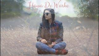 Hawa De Warke| Raashi Sood | Hiten | Navi Kamboz | NINJA | Cover