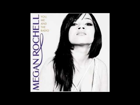Megan Rochell- You, Me and the Radio