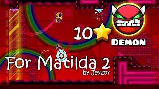 getlinkyoutube.com-Geometry Dash - [DEMON] For Matilda 2 by Jeyzor