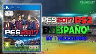 getlinkyoutube.com-Pes 2017 ps2 en Español por Maxxum93
