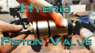 getlinkyoutube.com-New Piston Valve for the Piston Hybrid Cannon