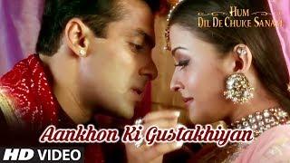 getlinkyoutube.com-Aankhon Ki Gustakhiyan Full Song   Hum Dil De Chuke Sanam   Aishwarya, Salman Khan