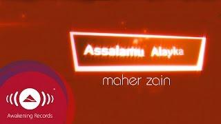 getlinkyoutube.com-Maher Zain - Assalamu Alayka | Official Lyric Video