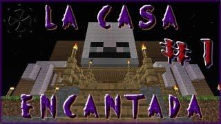 getlinkyoutube.com-Minecraft - Sustos en la Casa Encantada #1