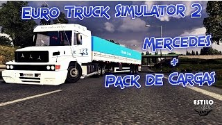 getlinkyoutube.com-Euro Truck Simulator 2 - Mercedes mas pack de cargas [TOP]