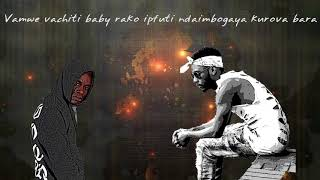 Qounfuzed (Handichambokufunga ft Ti Gonzi)  Lyrics Video [2018]