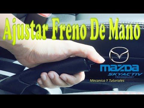 Como Ajustar O Tensionar El Freno De Mano O Parqueo Del Mazda 3, 6, 2, Cx3, Cx5, Cx7, Skyactiv