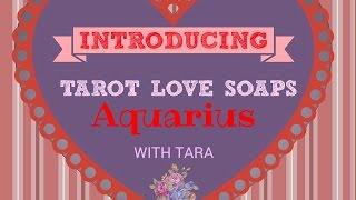 "getlinkyoutube.com-AQUARIUS TAROT SOAPS LOVE READING JANUARY 2016-With Tara ""Getting Your Passion Back"""