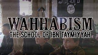getlinkyoutube.com-Wahhabism: The School of Ibn Taymiyyah - The Root of Terrorism?