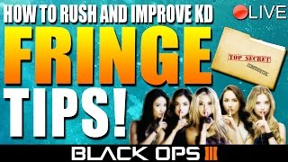 "getlinkyoutube.com-How To Rush Effectively On ""FRINGE"" For A High KD! - Black Ops 3 ★ (BO3: Live Tips and Tricks)"