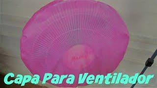 getlinkyoutube.com-CAPA PARA VENTILADOR COBRINDO O MOTOR