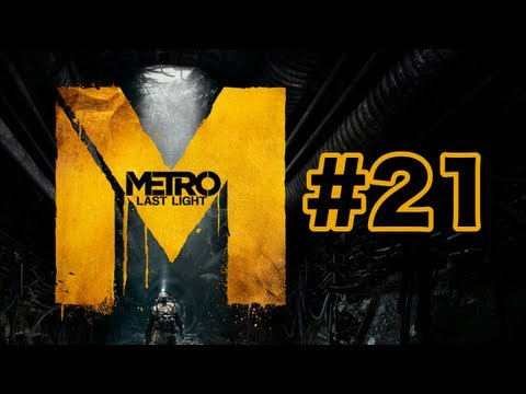 Metro: Last Light | Part #21 [1080p HD] | Train to the Future | 100% Walkthrough