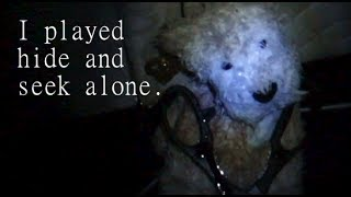 So... I played Hide and Seek Alone.