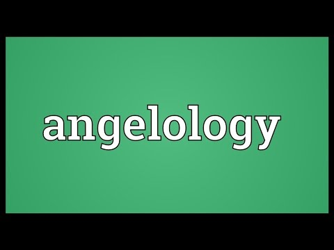 Angelology Meaning