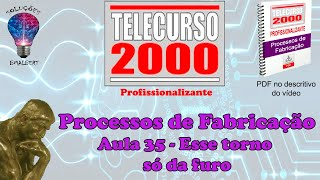 getlinkyoutube.com-Telecurso 2000   Processos de Fabricacao   35 Esse torno so da furo