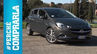 getlinkyoutube.com-Opel Corsa (2015) | Perché comprarla... e perché no