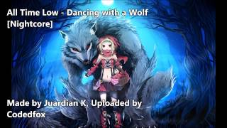 getlinkyoutube.com-All Time Low - Dancing with a Wolf [Nightcore] [Future Hearts]