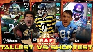TALLEST VS SHORTEST DRAFT! MADDEN 17 DRAFT CHAMPIONS