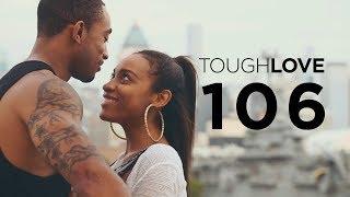 Tough Love | Season 1, Episode 6 (Season Finale)