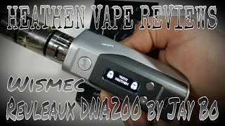getlinkyoutube.com-REULEAUX DNA200 by Wismec and JayBo   Full Review