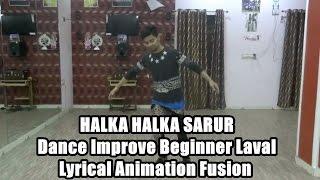 Halka Halka Sarur Dance   Rahat Fate Ali Khan   Choreography By Lucky bist