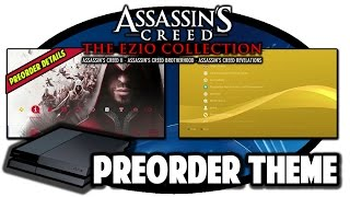 getlinkyoutube.com-[PS4 THEMES] Assassins Creed The Ezio Collection Preorder Theme Video in 60FPS