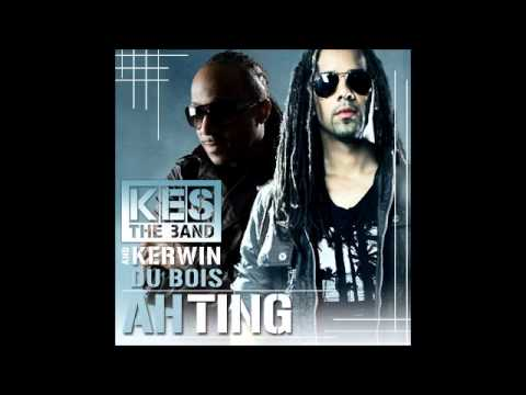 Soca 2011 Kes The Band & Kerwin Du Bois- Ah Ting