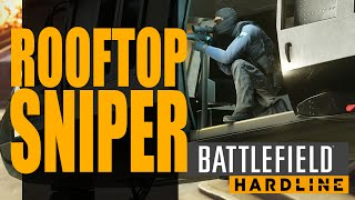 Learning to Snipe - Rooftop Sniper - Battlefield Hardline