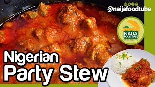 Nigerian Stew | Nigerian food | NaijaFoodTube