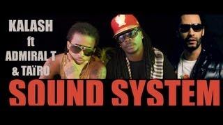 Kalash - Sound System