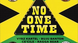Vybz Kartel - No One Time (ft. Buju Banton & Ce'Cile)
