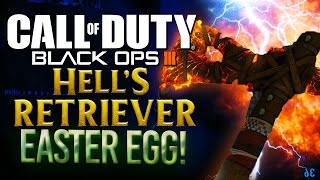 BLACK OPS 3 ZOMBIES: HOW TO GET THE HELL'S RETRIEVER EASTER EGG!