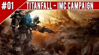 "getlinkyoutube.com-Titanfall ""IMC"" Walkthrough Part 1 CAMPAIGN XBOX ONE No Commentary 1080p HD Gameplay"