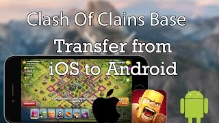"getlinkyoutube.com-Transferring ""Clash of Clans"" Base from iOS to Android - EASY! (How to)"