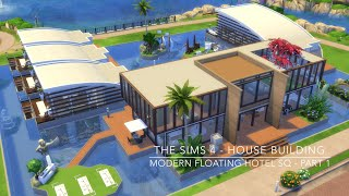 getlinkyoutube.com-The Sims 4 - House Building - Modern Floating Hotel SQ - Part 1