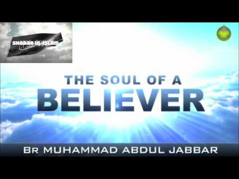THE SOUL OF A BELIEVER PT4/4-MUHAMMAD ABDUL JABBAR