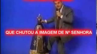 getlinkyoutube.com-A HISTÓRIA DO HOMEM QUE CHUTOU A IMAGEM DE Nº SENHORA  AUDIO1