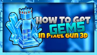 How To Get Gems In Pixel Gun 3D!