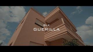 GLK - Guerilla (Clip Officiel)