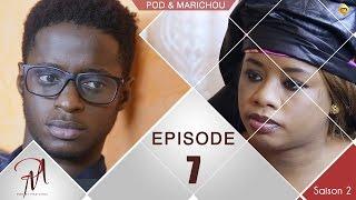 Pod et Marichou - Saison 2 - Episode 7