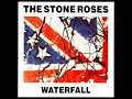 The Stone Roses - Waterfall (audio only)