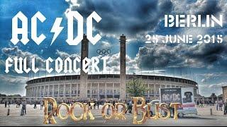 "getlinkyoutube.com-AC/DC - FULL CONCERT (Multicam-Mix) - Berlin 2015 (""Rock Or Bust""-Worldtour)"