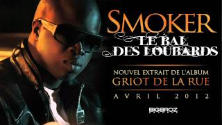 Smoker - Le Bal Des Loubards