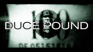 Duce pound - Money in da wallz (ft. Rick ross)