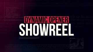 getlinkyoutube.com-Showreel // Dynamic Opener | After Effects template